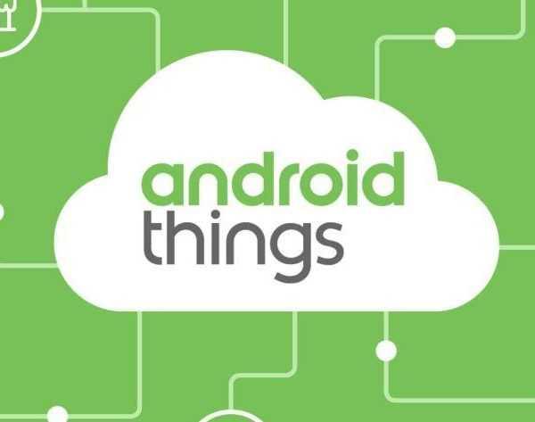 Google переформатирует Android Things (Android Things 1.0 e1550011972275)