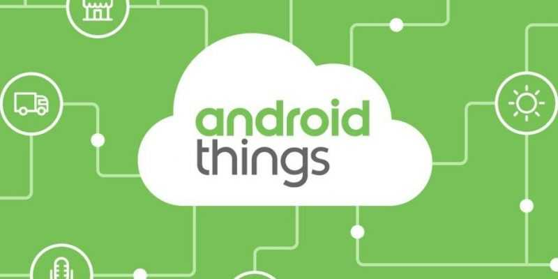 Google переформатирует Android Things (Android Things 1.0 e1550011972275)