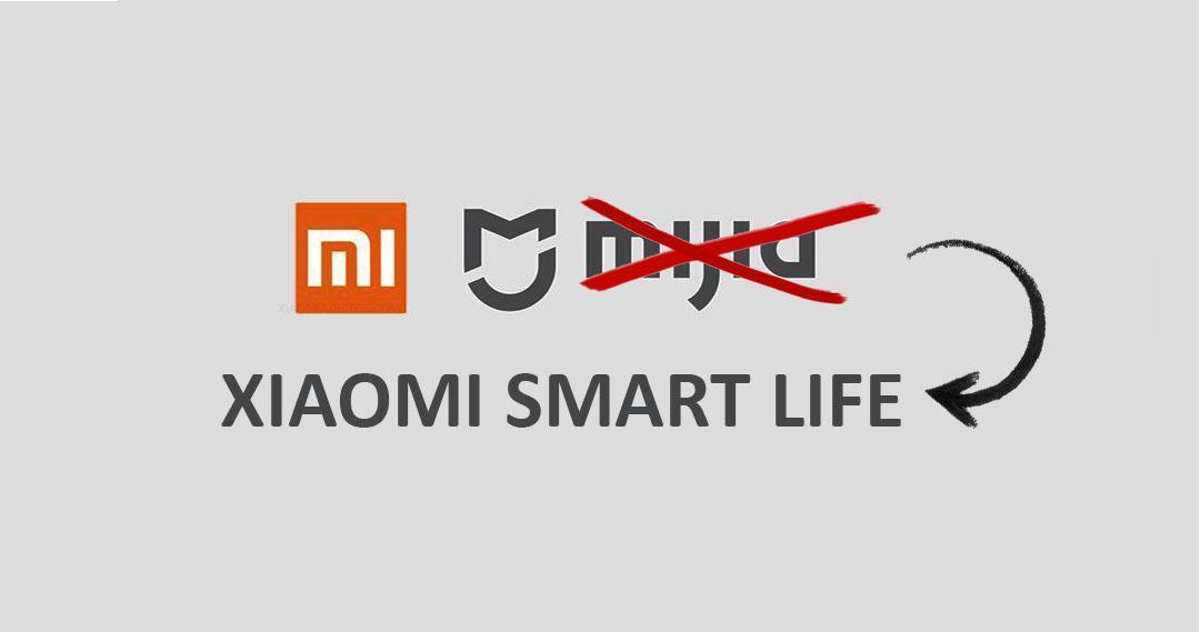 Официально: Xiaomi меняет фирменное наименование MIJIA на Xiaomi Smart Life (mijia xiaomi smart life)