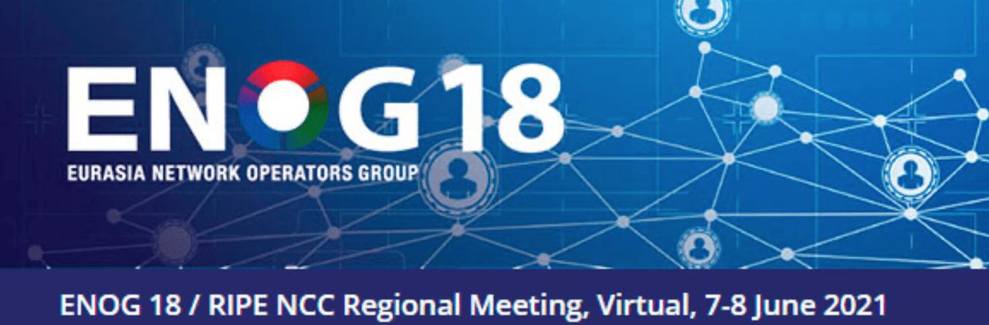 Конференция ENOG 18 / RIPE NCC Regional Meeting, пройдет 7–8 июня онлайн (12345)