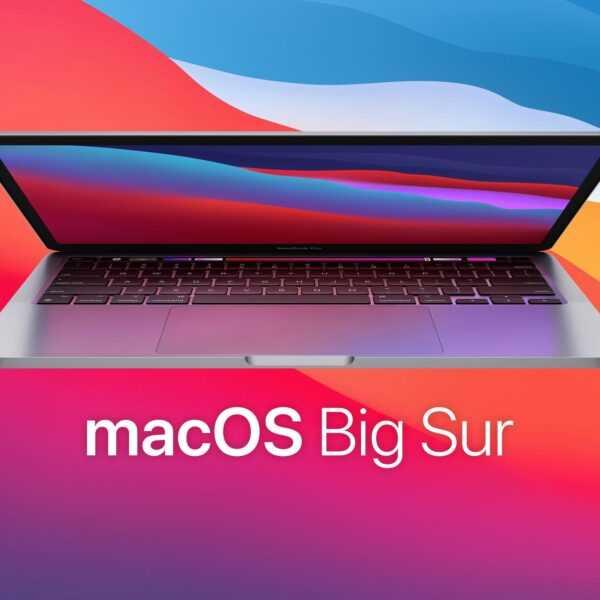 Вышла macOS 11.4 Big Sur. Хакеры больше не смогут делать скриншоты на вашем ПК (macos big sur hero)
