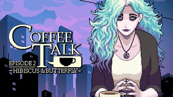 Chorus Worldwide и Toge Productions анонсировали Coffee Talk Episode 2: Hibiscus & Butterfly для ПК, выход игры назначен на 2022 год (coffee talk 2 ann 08 27 21)