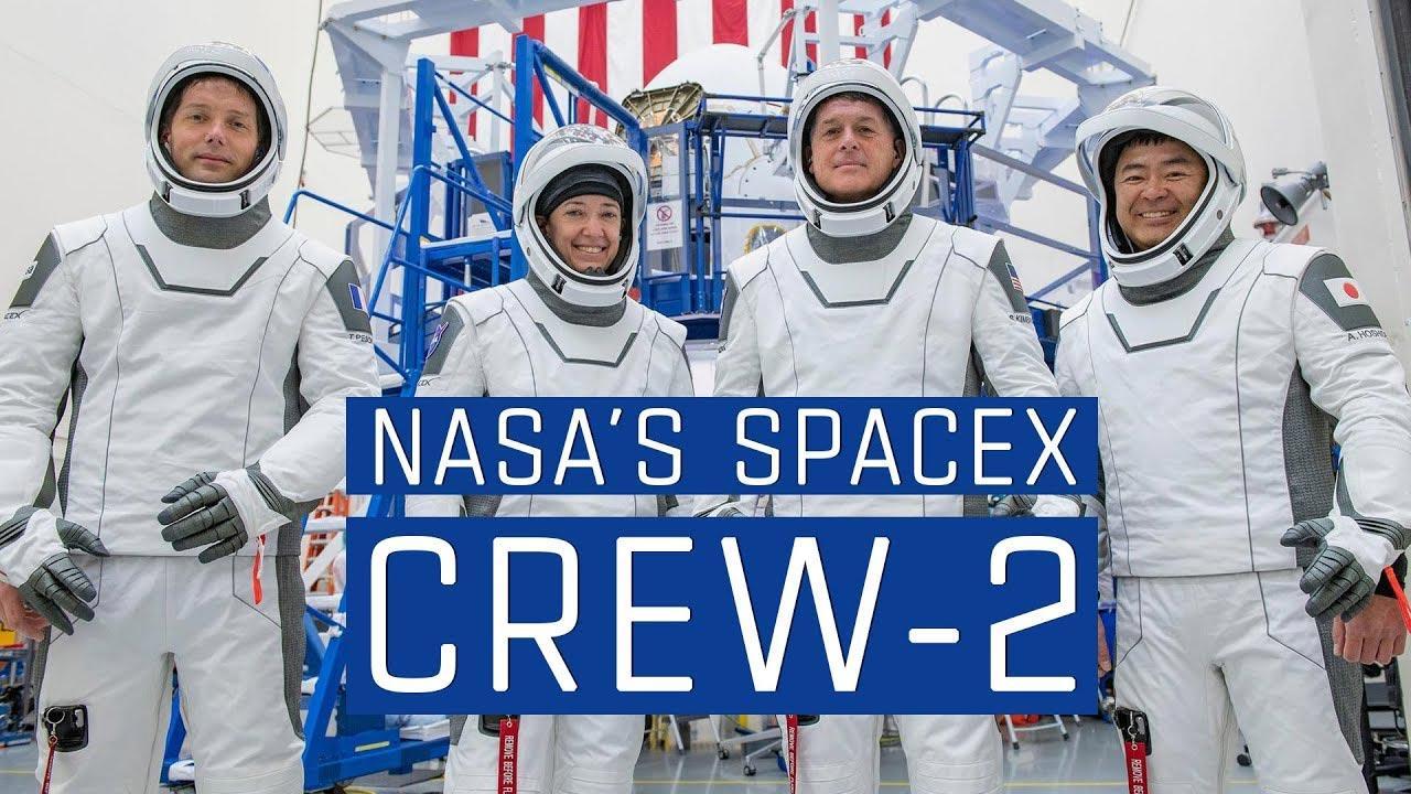 NASA сообщила дату следующего запуска астронавтов SpaceX (NASAs SpaceX Crew 2 1)