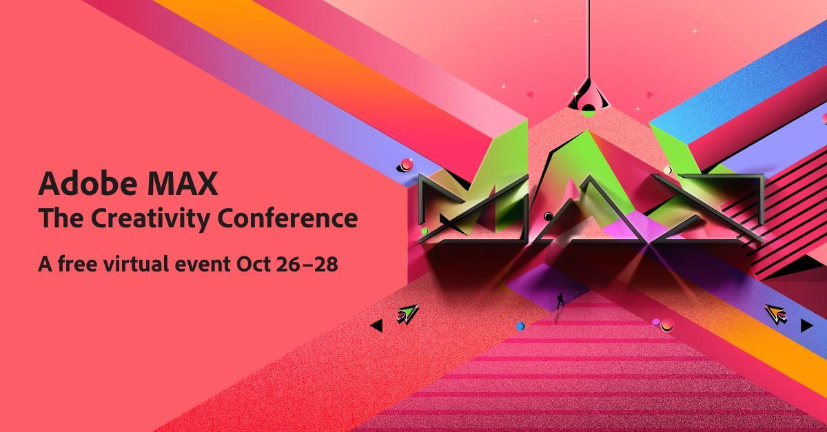 Открыта регистрация на главную креативную конференцию Adobe MAX 2021 (max social share americas)